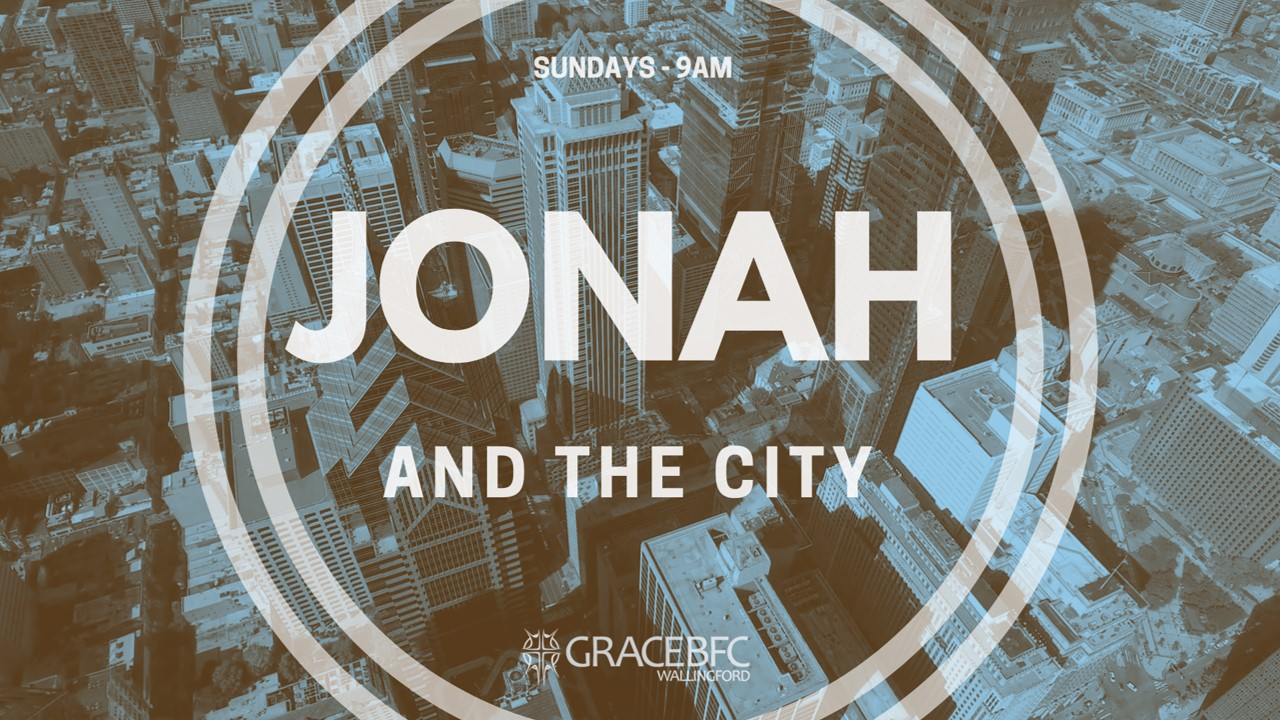 Message:  Jonah 4