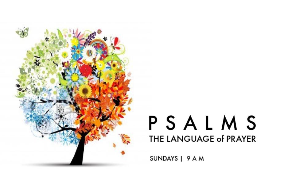 Psalms - The Language of Prayer